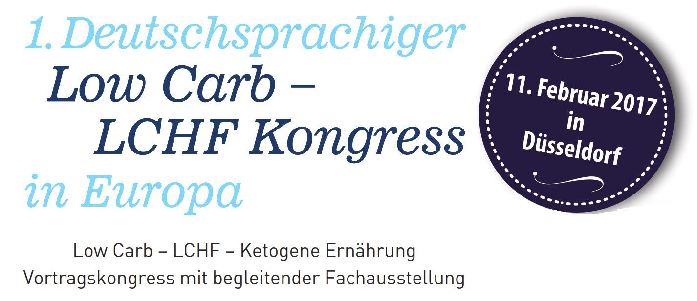 1. Deutschsprachiger Low Carb – LCHF Kongress in Europa